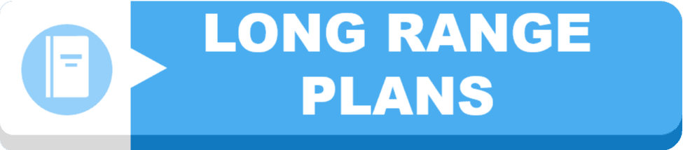 Long Range Plans  Button